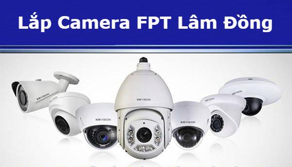 Lắp Camera FPT Lâm Đồng