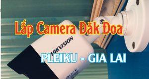 Lắp Camera FPT Huyện Đak Đoa