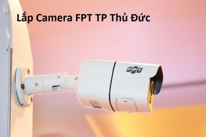 Lắp Camera FPT TP Thủ Đức