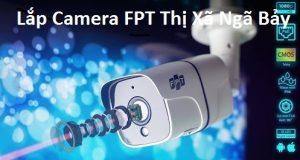 Lắp Camera FPT Thị Xã Ngã Bảy
