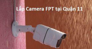 Lắp Camera FPT tại Quận 11