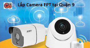 Lắp Camera FPT tại Quận 9