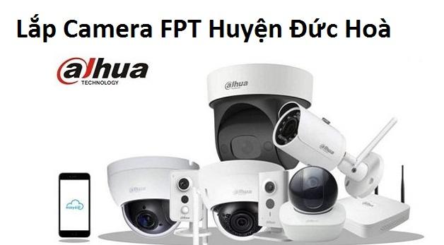 Lắp Camera FPT Huyện Đức Hoà