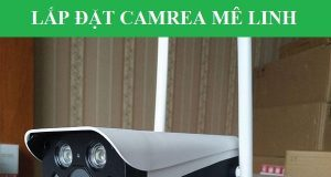 Lắp Camera FPT Huyện Mê Linh