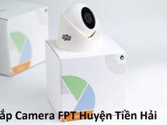 Lắp Camera FPT Huyện Tiền Hải