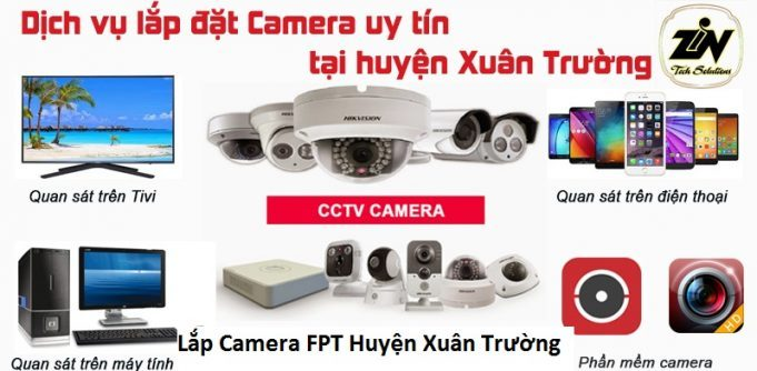 Lắp Camera FPT Huyện Xuân Trường