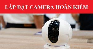 Lắp Camera FPT Quận Hoàn Kiếm