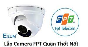 Lắp Camera FPT Quận Thốt Nốt
