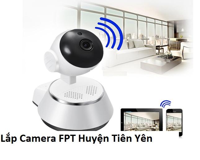 Lắp Camera FPT Huyện Tiên Yên