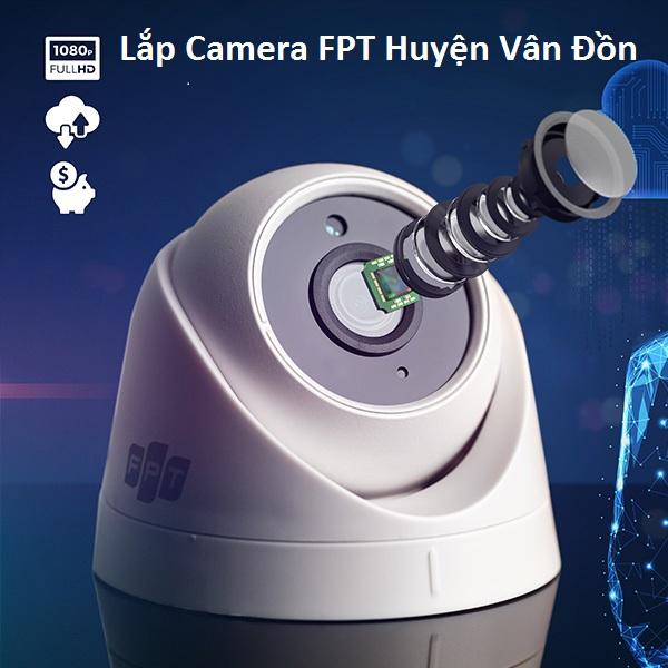 Lắp Camera FPT Huyện Vân Đồn